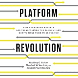 #9: Platform Revolution: How Networked Markets Are Transforming the Economy - and How to Make Them Work for You