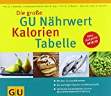 img - for Die gro e GU N hrwert-Kalorien-Tabelle 2012/13 book / textbook / text book