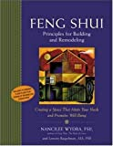 Feng Shui Principles for Building and Remodeling : Creating a Space That Meets Your Needs and Promotes Well-Being