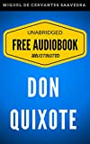 Image of Don Quixote: By Miguel de Cervantes Saavedra - Illustrated (Free Audiobook + Unabridged + Original + E-Reader Friendly)