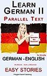 Learn German II: Parallel Text - Easy...