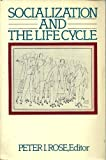 img - for Socialization and the Life Cycle book / textbook / text book