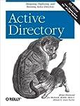 Active Directory: Designing, Deployin...
