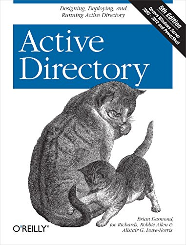 Active Directory: Designing, Deploying, and Running Active Directory, 4E