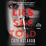 Lies She Told | Cate Holahan