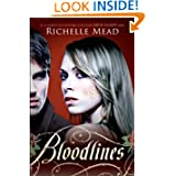 Bloodlines by Richelle Mead – Review