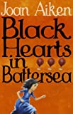 Black Hearts in Battersea: Wolves of Willoughby Chase, #2 (The Wolves Of Willoughby Chase Sequence, Band 2)