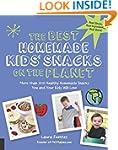 The Best Homemade Kids' Snacks on the...