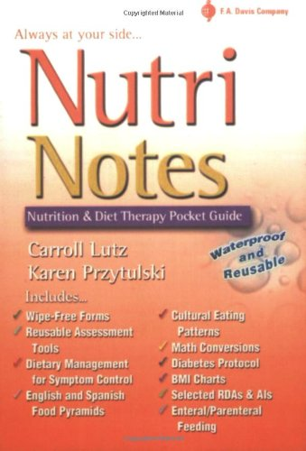 Nutrinotes: Nutrition And Diet Therapy Pocket Guide