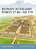 img - for Roman Auxiliary Forts 27 BC-AD 378 (Fortress) book / textbook / text book