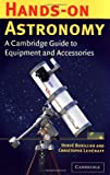 img - for Hands-On Astronomy: A Cambridge Guide to Equipment and Accessories book / textbook / text book