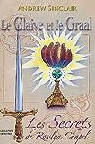echange, troc Andrew Sinclair - Le Glaive et le Graal : Les Secrets de Rosslyn Chapel