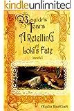 Bauldr's Tears: Book One