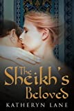 The Sheikhs Beloved (Books 1 and 2 of The Sheikhs Beloved romance series)