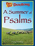 A Summer of Psalms (Day by Day Devotions)