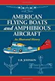 American Flying Boats and Amphibious Aircraft