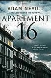 Apartment 16 by Nevill, Adam (2010) Adam Nevill