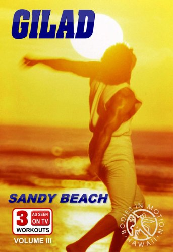Gilad: Bodies in Motion Sandy Beach Workout [DVD] [2008] [US Import]