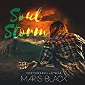 Soul Storm Audiobook by Maris Black Narrated by Peter Verbena, Bruce Cullen