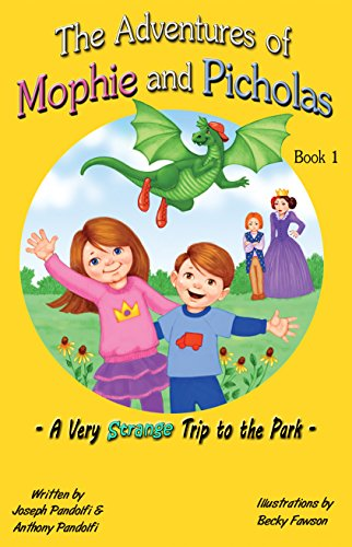 The Adventures Of Mophie And Picholas: A Very Strange Trip To The Park by Joseph Pandolfi & Anthony Pandolfi ebook deal