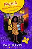 Mesi's Season of Change: A Friendship Story (The Girls 'n Grace Collection)