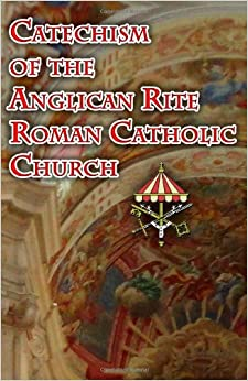 anglicanism and roman catholicism essay Rexroth discusses the history and development of anglo-catholicism  the  importance of anglican catholicism is precisely that it worked out, for over a   of catholic modernism, and the next influential anglican symposium, essays  catholic.