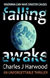 img - for Falling Awake book / textbook / text book