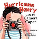 img - for Hurricane Henry and the Camera Caper book / textbook / text book