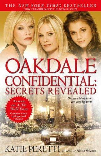 Oakdale Confidential: Secrets Revealed, Katie Peretti, Alina Adams