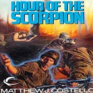 Hour of the Scorpion: Time Warrior, Book 2 | [Matthew J. Costello]