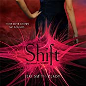 Shift: Shade, Book 2 | [Jeri Smith-Ready]
