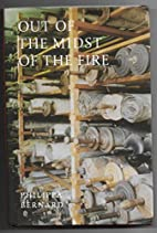 Out of the Midst of the Fire by Philippa…