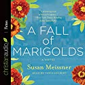 A Fall of Marigolds (       UNABRIDGED) by Susan Meissner Narrated by Tavia Gilbert