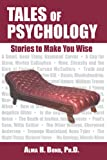 Tales of Psychology: Stories to Make You Wise