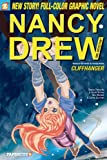 img - for Nancy Drew #19: Cliffhanger (Nancy Drew Graphic Novels: Girl Detective) book / textbook / text book