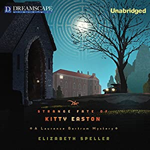 The Strange Fate of Kitty Easton Audiobook