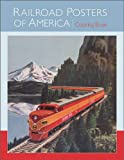 Railroad Posters of America Coloring Book (0764959689) by Library of Congress