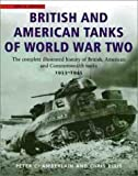 img - for British and American Tanks of World War Two: The Complete Illustrated History of British, American and Commonwealth Tanks, 1939-45 book / textbook / text book