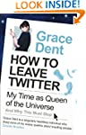 How to Leave Twitter: My Time as Quee...