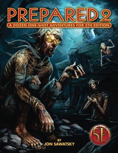 Prepared 2 Tombs & Dooms for 5th Edition (Volume 2) [Sawatsky, Jon] (Tapa Blanda)