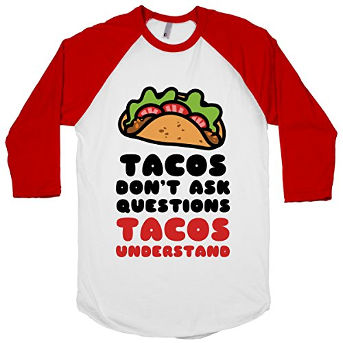 Human Tacos Don'T Ask Questions, Tacos White / Red Medium Baseball Tee