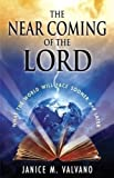 img - for The Near Coming of the Lord: What the World Will Face Sooner AND Later book / textbook / text book