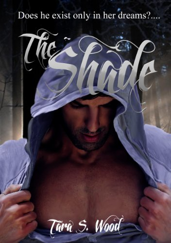 The Shade by Tara Wood