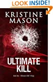 Ultimate Kill (Book 1 Ultimate C.O.R.E. Trilogy)