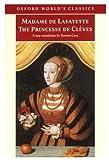 The Princesse de Cleves (Oxford World's Classics) (0192837265) by Lafayette, Madame de