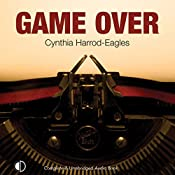 Game Over: A Bill Slider Mystery | Cynthia Harrod-Eagles