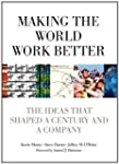 Making the World Work Better: The Ide...
