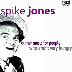 Dinner Music for People Who Aren't Very Hungry