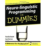 Neuro-Linguistic Programming For Dummiesby Romilla Ready