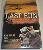 img - for The Last Run book / textbook / text book